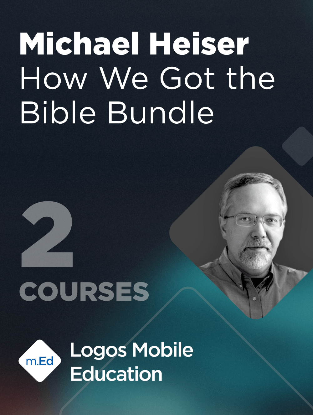 Mobile Ed: Michael Heiser How We Got the Bible Bundle (2 courses)