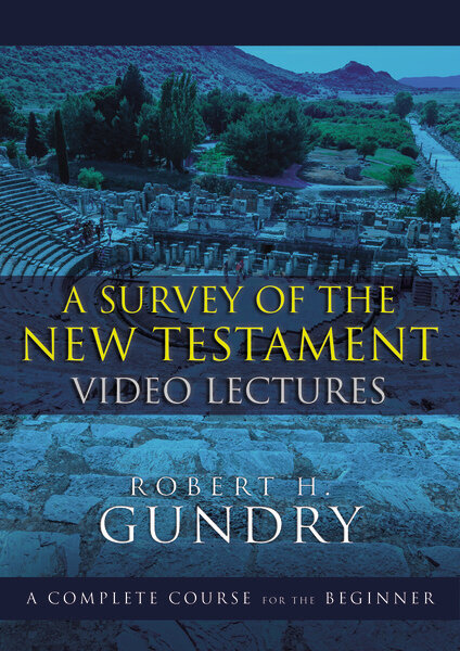 A Survey of the New Testament Video Lectures: A Complete Course for the Beginner