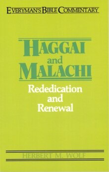 Everyman's Bible Commentary: Haggai and Malachi