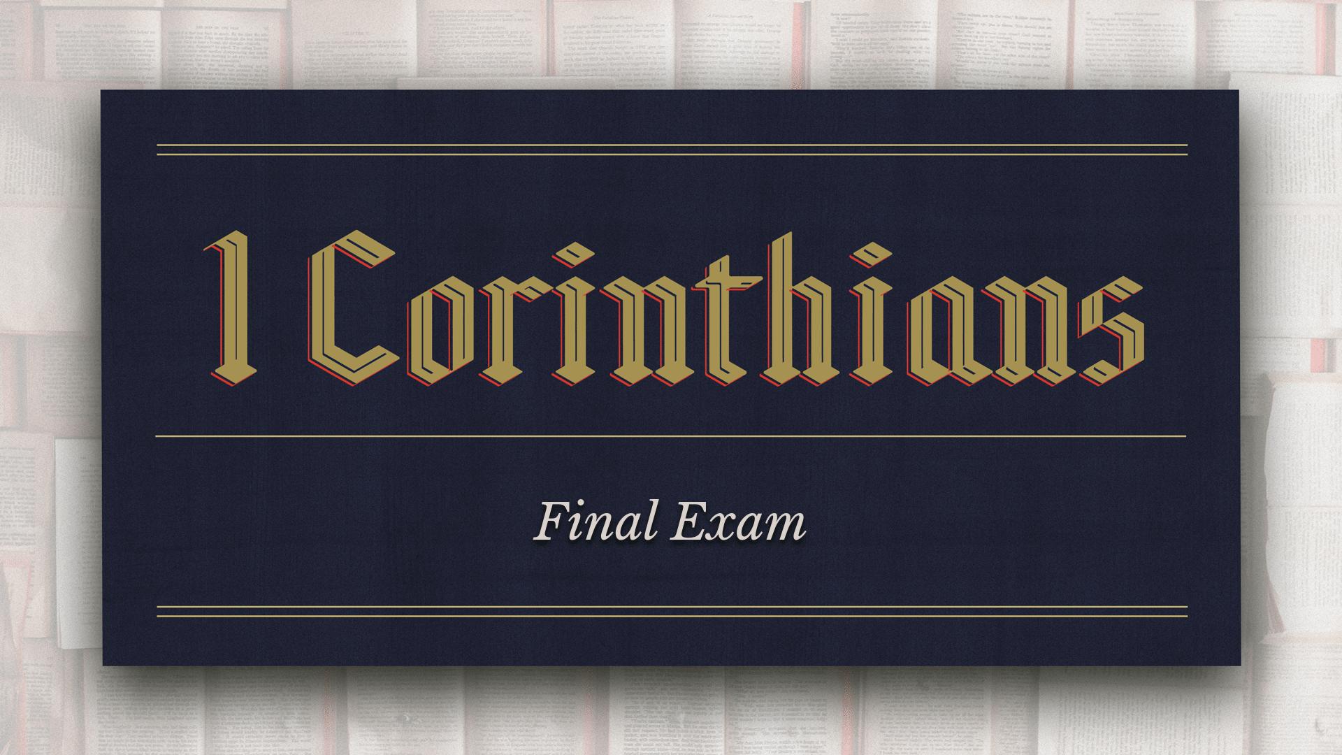 1 Corinthians 4: Final Exam