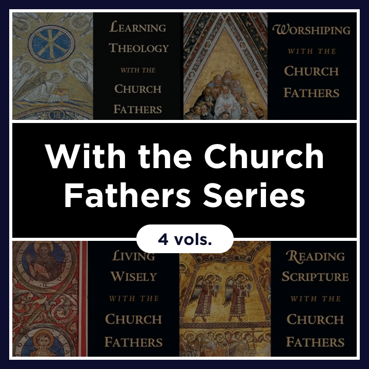 With the Church Fathers Series Collection (4 vols.)