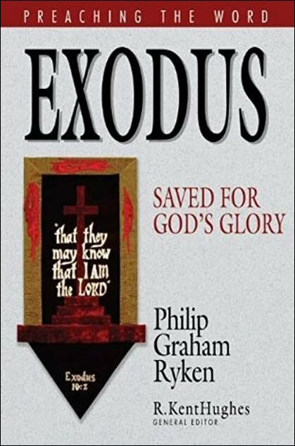 Exodus: Saved for God's Glory (Preaching the Word | PtW)