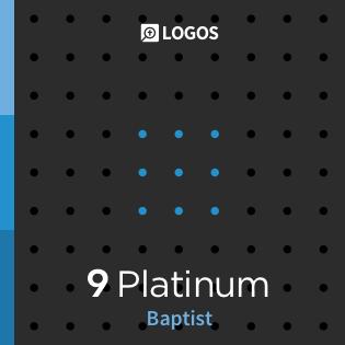 Logos 9 Baptist Platinum