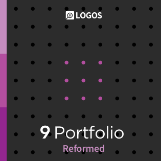 Logos 9 Reformed Portfolio