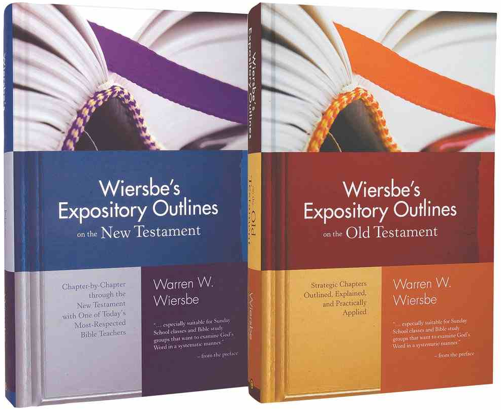Wiersbe's Expository Outlines on the Old and New Testaments (2 vols.)