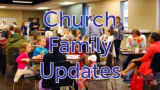Church Family Updates
