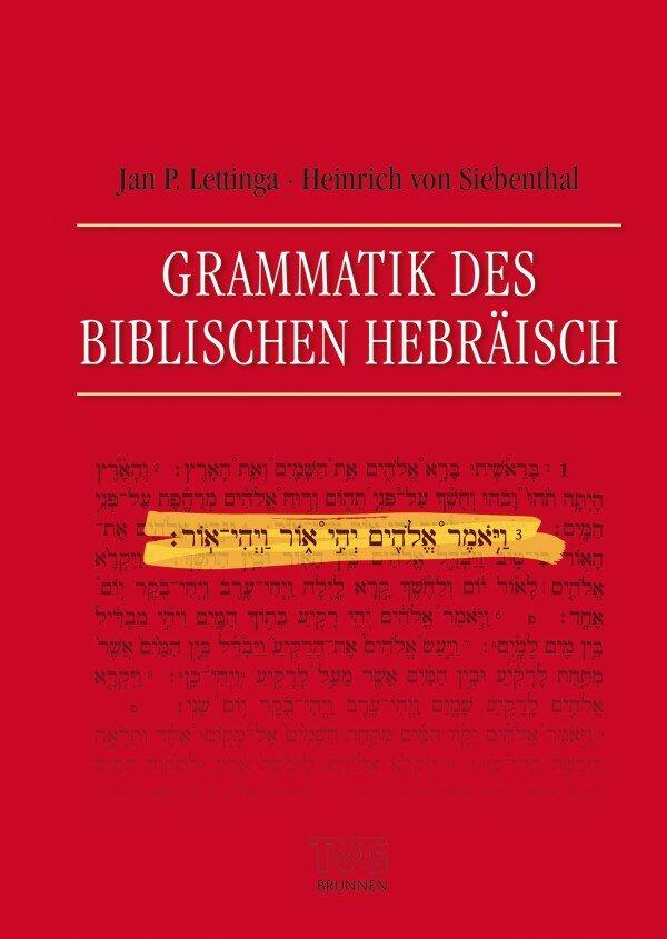 Grammatik des Biblischen Hebräisch (Lettinga/Siebenthal)
