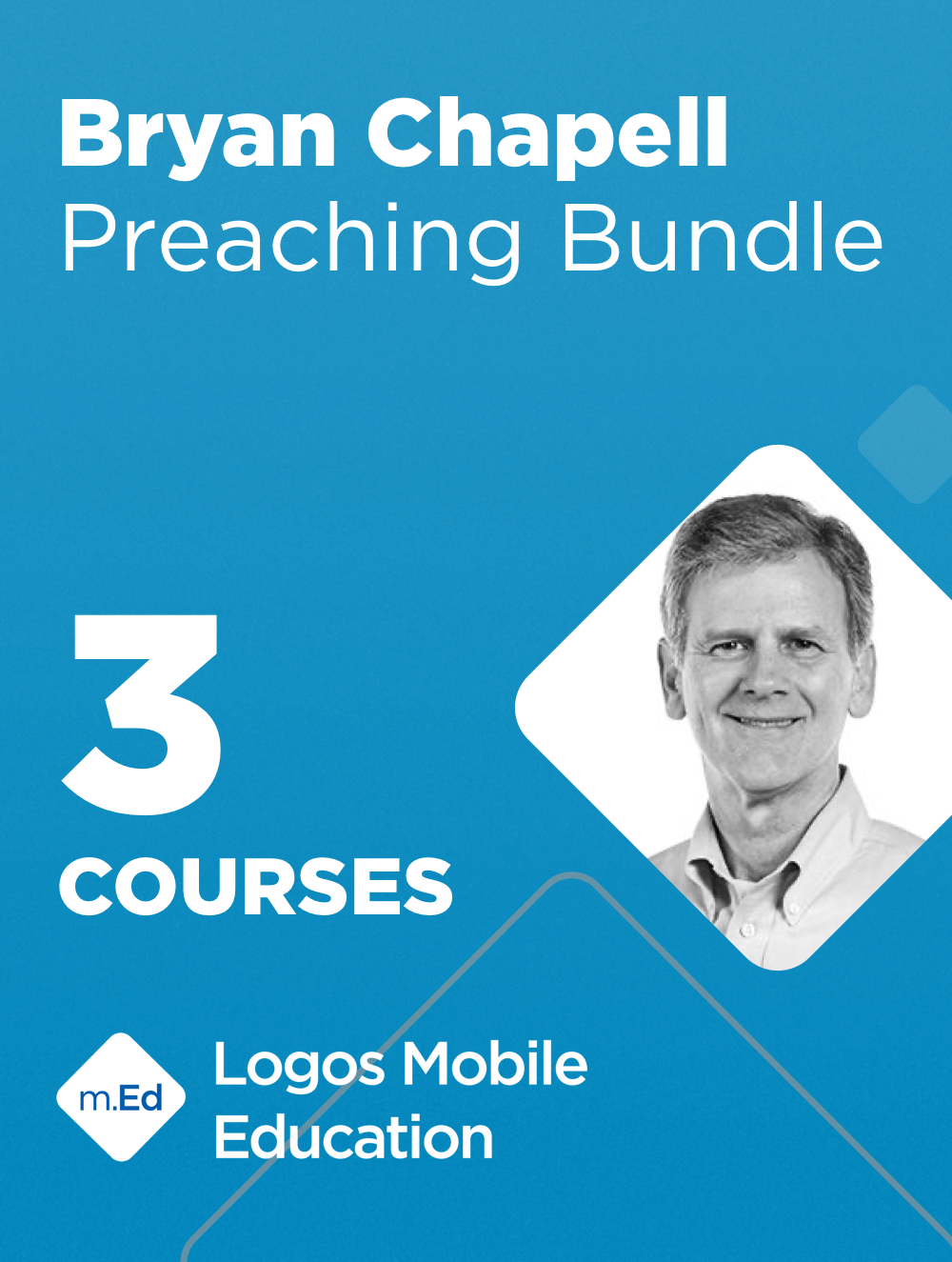 Mobile Ed: Bryan Chapell Preaching Bundle (3 courses)