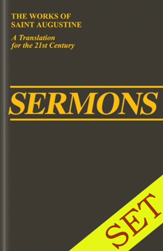 The Sermons of Saint Augustine, 11 vols. (The Works of Saint Augustine: A Translation for the 21st Century)