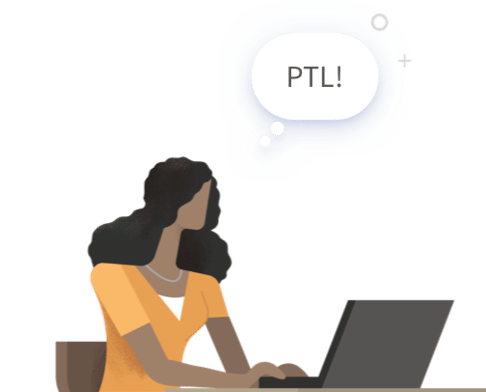 Graphic of woman on laptop typing 'PTL'