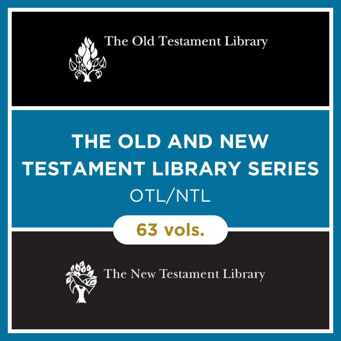 The Old and New Testament Library Series | OTL/NTL (63 vols.)