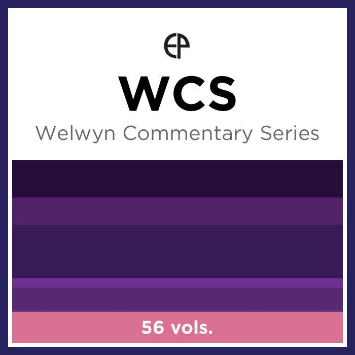 Welwyn Commentary Series | WCS (56 vols.)