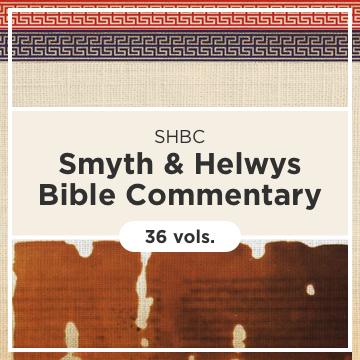 Smyth & Helwys Bible Commentary | SHBC (36 vols.)