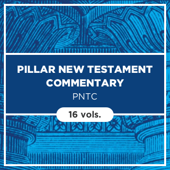 Pillar New Testament Commentary | PNTC (16 vols.)