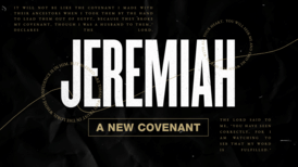 Jeremiah A New Covenant