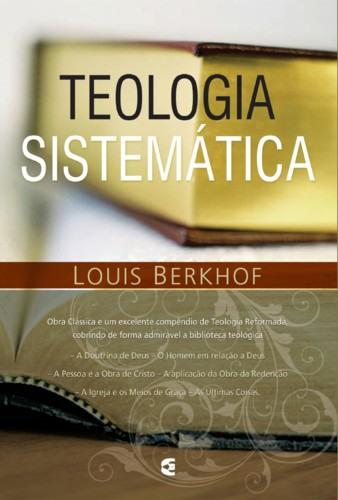 Teologia Sistemática (Berkhof)