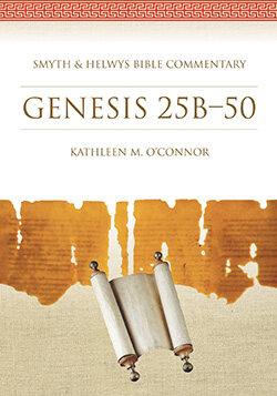 Genesis 25B–50 (Smyth & Helwys Bible Commentary)