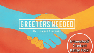 Greeters Needed!