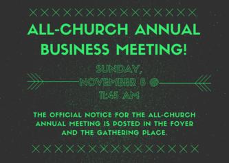 All Church Annual Business Meeting!
