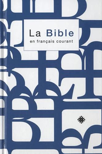 La Bible en Français Courant (Nouvelle édition révisée 1997)