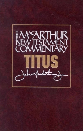 Titus (The MacArthur New Testament Commentary | MNTC)