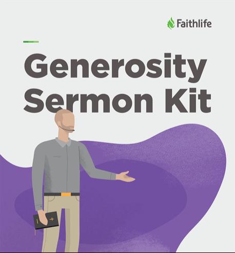 Generostiy Sermon Kit