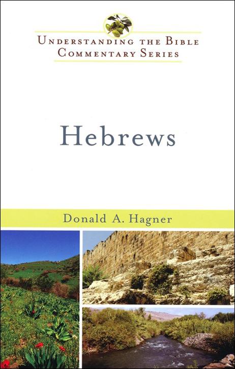 Hebrews (Understanding the Bible Commentary | UBCS)