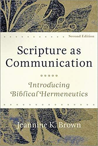 Scripture as Communication: Introducing Biblical Hermeneutics, 2nd ed.