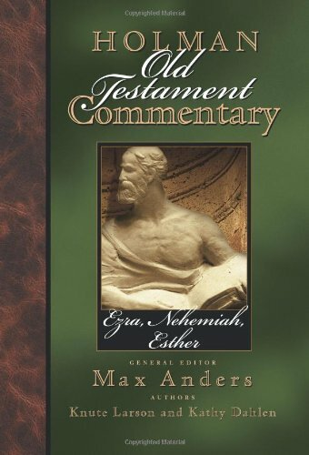 Ezra, Nehemiah, Esther (Holman Old Testament Commentary | HOTC)