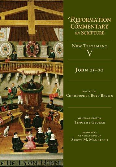 John 13-21 (Reformation Commentary on Scripture: NT, vol. V | RCS)