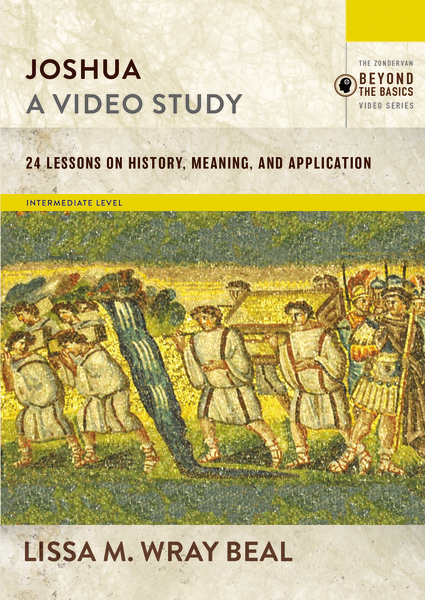 Joshua, A Video Study: 24 Lessons on History, Meaning, and Application