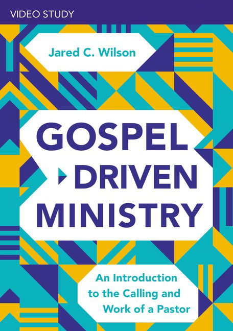 Gospel-Driven Ministry, A Video Study: An Introduction to the Calling and Work of a Pastor