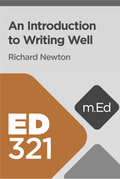 Mobile Ed: ED321 An Introduction to Writing Well (1.5 hour course)