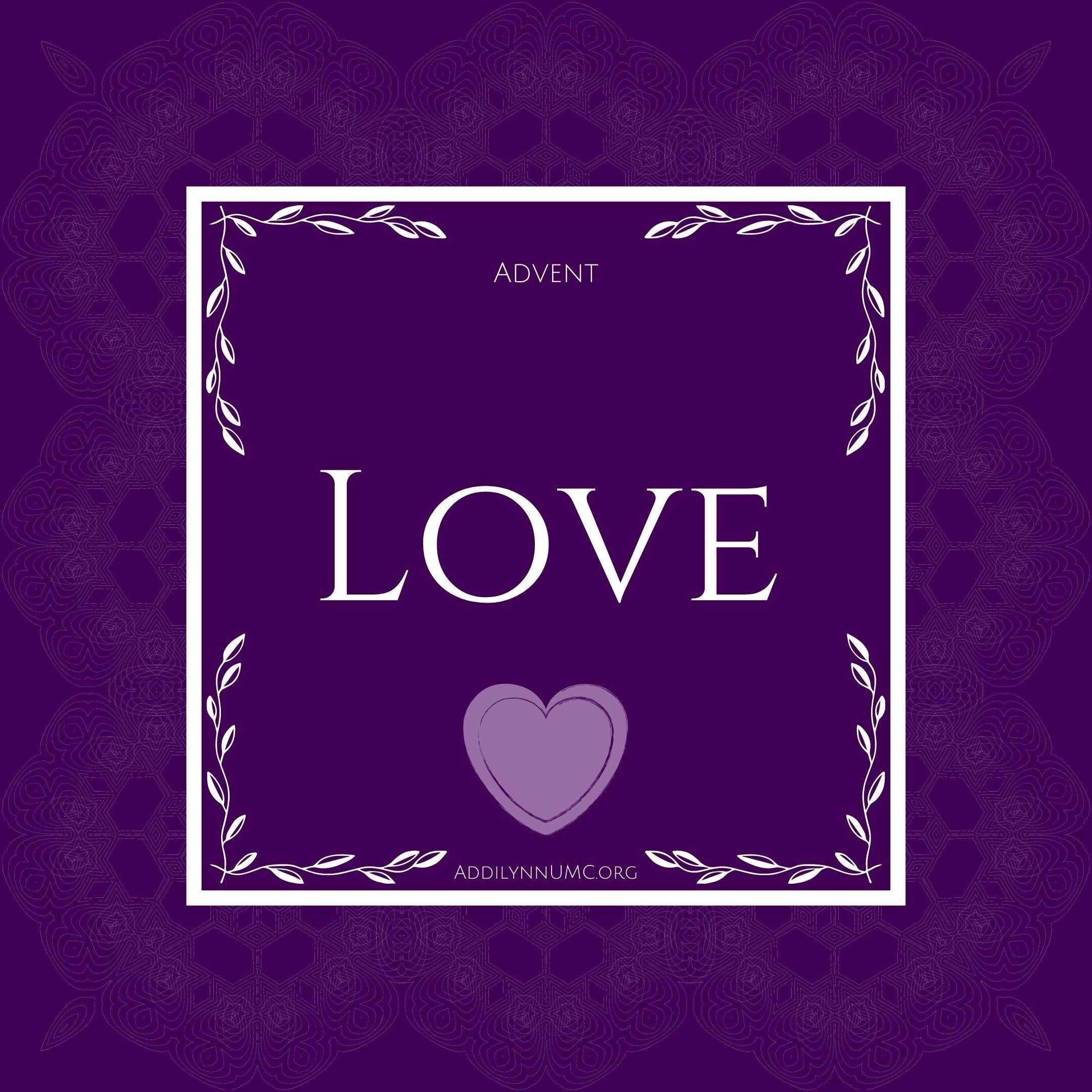 2nd Sunday of Advent - Love