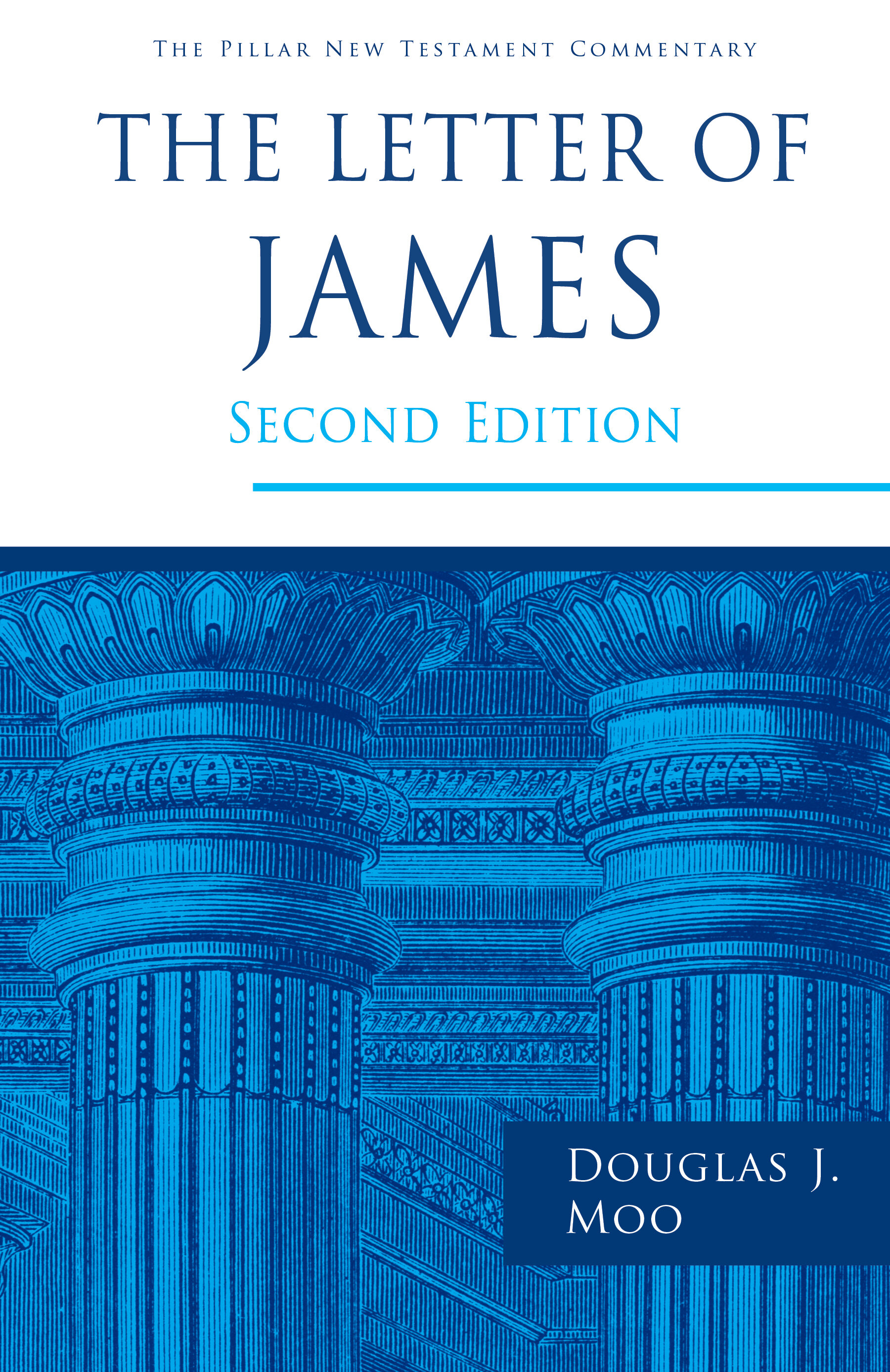 The Letter of James, 2nd ed. (Pillar New Testament Commentary | PNTC)