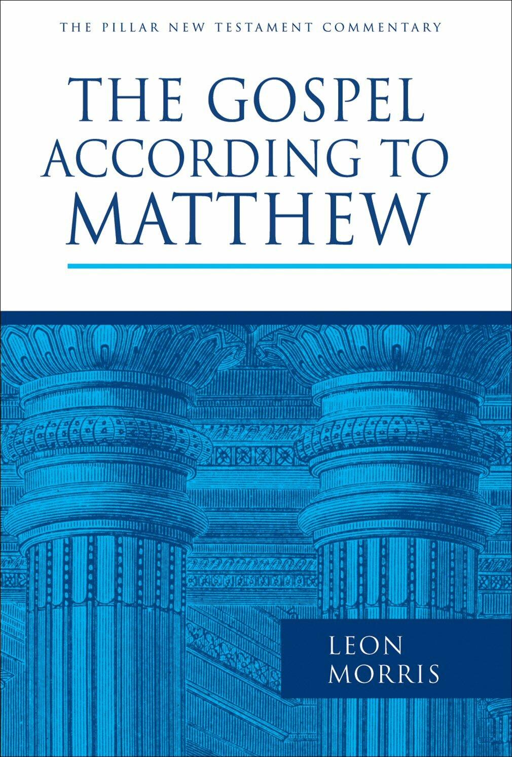 The Gospel according to Matthew (Pillar New Testament Commentary | PNTC)