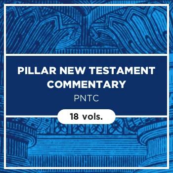 Pillar New Testament Commentary | PNTC (18 vols.)