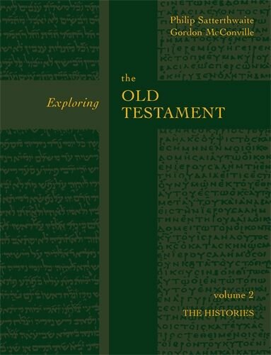 Exploring the Old Testament, vol. 2: The Histories