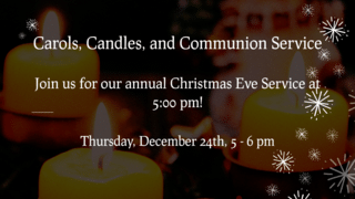 Carols, Candles, And Communion Service