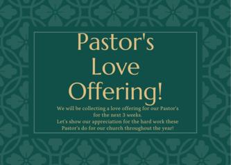 Pastor's Love Offering!