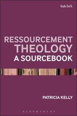 Ressourcement Theology: A Sourcebook