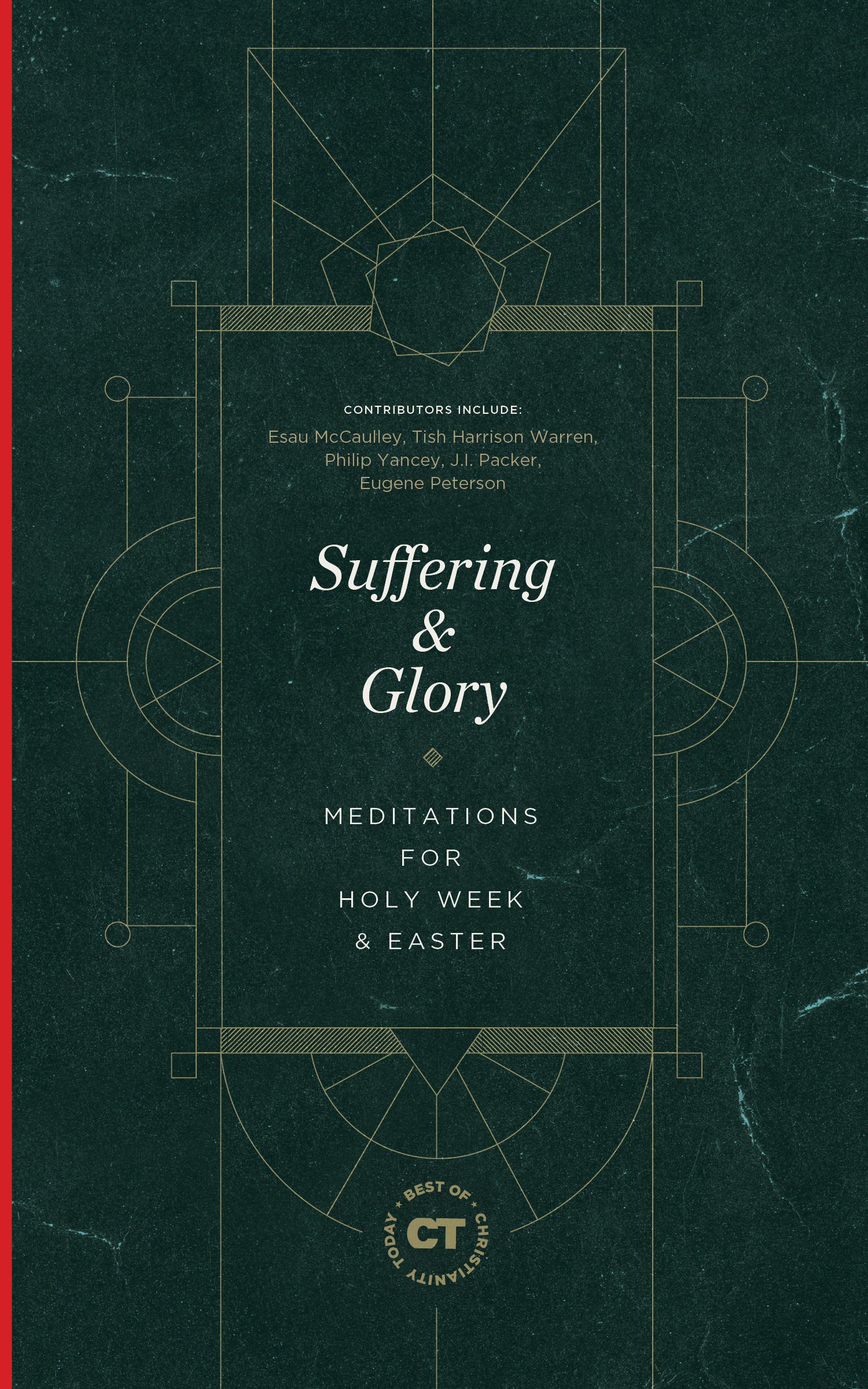 Suffering & Glory: Meditations for Holy Week and Easter