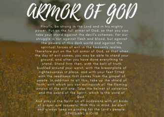 Finally, be strong in the Lord and in his mighty power. Put on the full armor of God, so that you can take your stand against the devil's schemes. For our struggle is not against flesh and blood, but against the powers of this dark world and against the