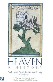 Heaven: A History, 2nd ed.