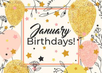 January Birthdays