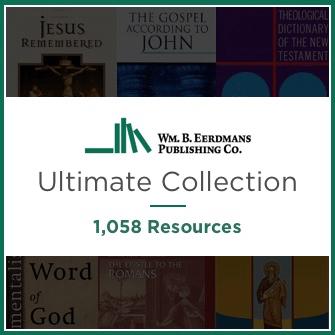 Eerdmans Ultimate Collection (1,058 Resources)
