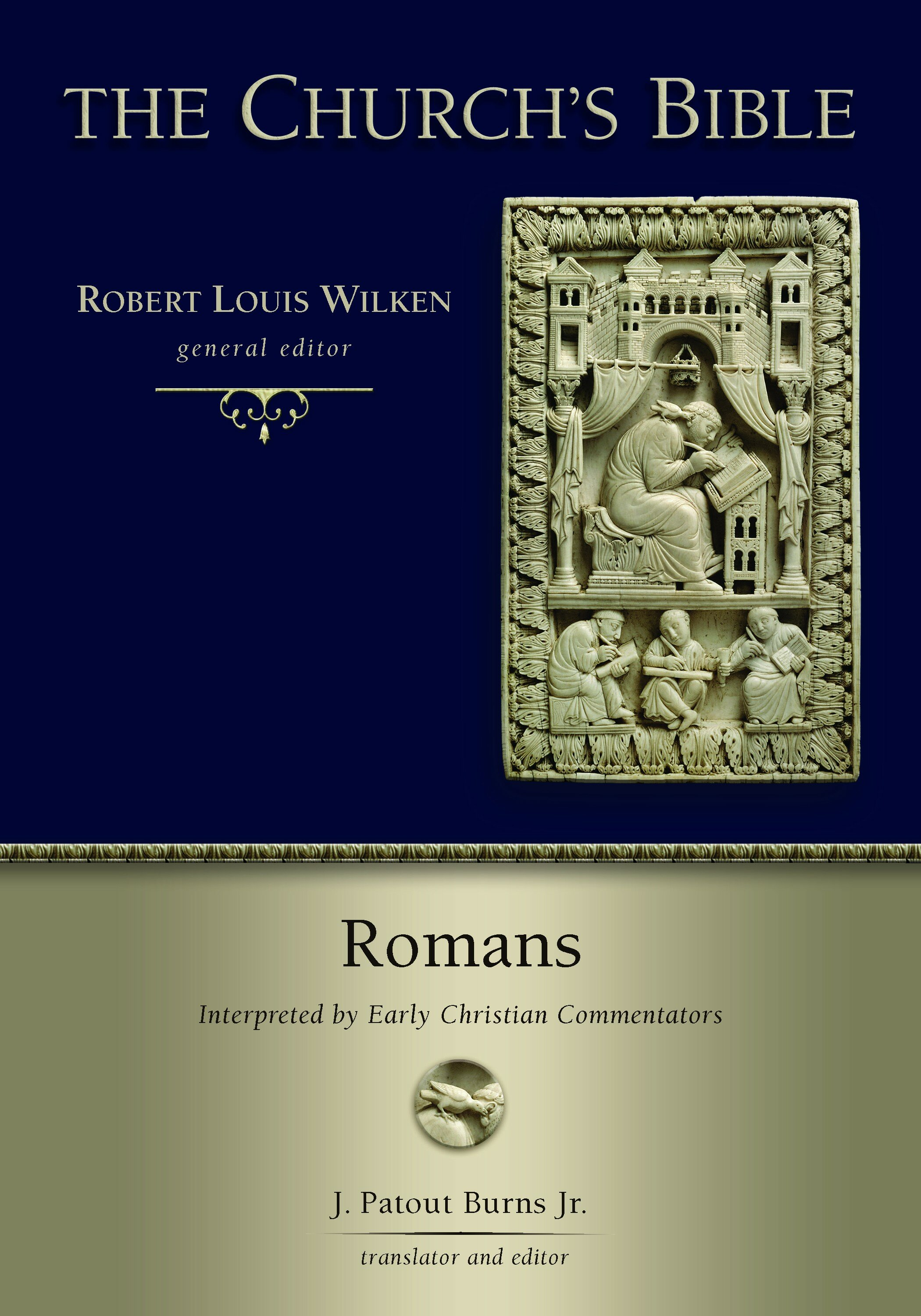 Romans: Interpreted by Early Christian Commentators (The Church's Bible)