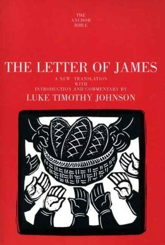 The Letter of James (The Anchor Yale Bible | AYBC)