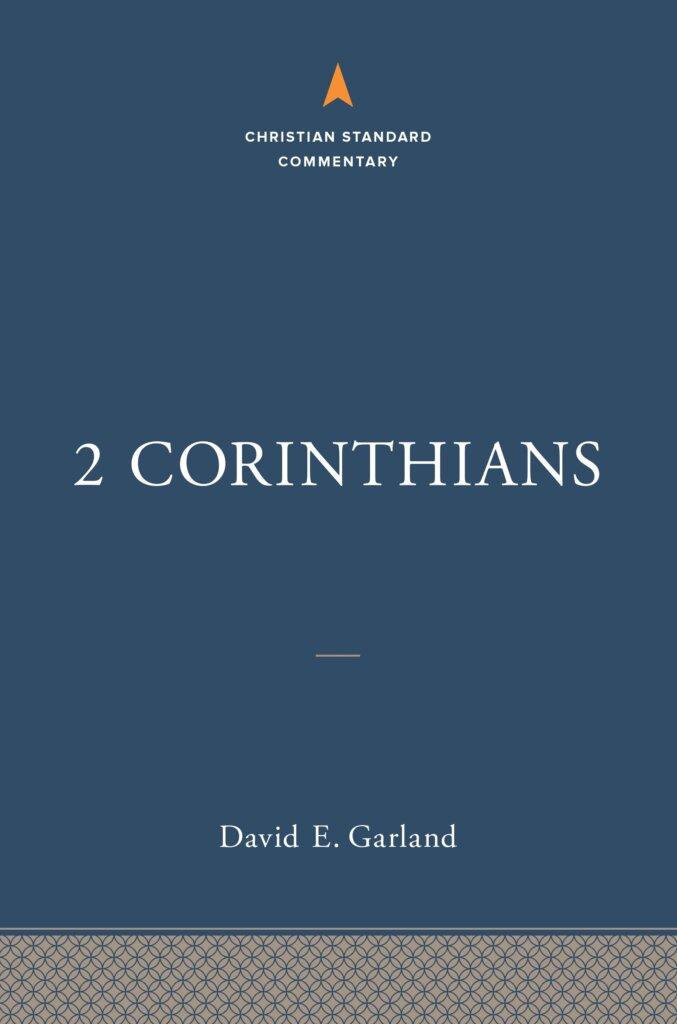 2 Corinthians (Christian Standard Commentary | CSC)
