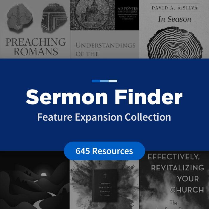 Sermon Finder Feature Expansion Collection (645 Resources)